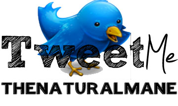 Tweet Me- thenaturalmane